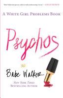 Pdf Psychos: A White Girl Problems Book