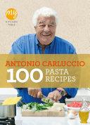 My Kitchen Table  100 Pasta Recipes