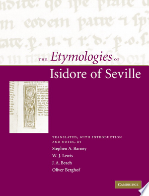 Download The Etymologies of Isidore of Seville Free Books - Dlebooks.net