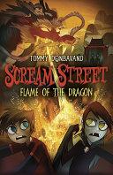 Scream Street: Flame of the Dragon Pdf/ePub eBook