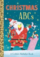 Christmas ABCs  a Golden Alphabet Book