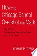How the Chicago School Overshot the Mark