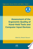 Assessment of the Ergonomic Quality of Hand held Tools and Computer Input Devices Book