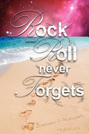 Rock and Roll Never Forgets