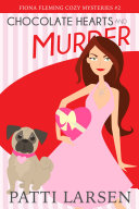 Chocolate Hearts and Murder