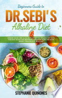 Beginners Guide to Dr  Sebi   s Diet