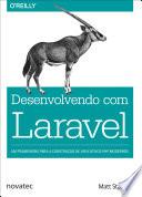 Desenvolvendo com Laravel