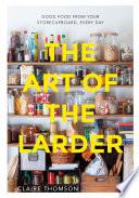 The Art of the Larder