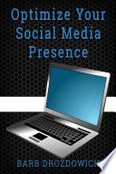 Optimize your Social Media Presence