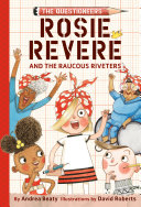 Pdf Rosie Revere and the Raucous Riveters