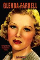 Glenda Farrell  Hollywood   s Hardboiled Dame