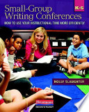 Small-group Writing Conferences, K-5