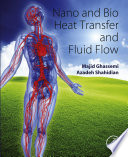 Nano and Bio Heat Transfer and Fluid Flow Book
