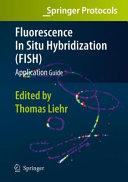 Fluorescence In Situ Hybridization  FISH    Application Guide Book