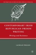 Contemporary Irish Republican Prison Writing