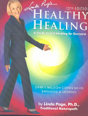 Linda Page's Healthy Healing: A Guide to Self-Healing for ...