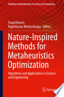 Nature Inspired Methods for Metaheuristics Optimization