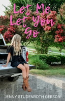 Let Me Let You Go Book