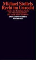 Recht im Unrecht: Studien zur Rechtsgeschichte des Nationalsozialismus