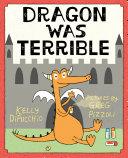 Dragon Was Terrible [Pdf/ePub] eBook