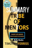 Summary Tribe of Mentors Book