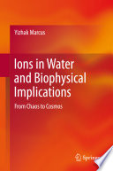 Ions In Water And Biophysical Implications Book PDF