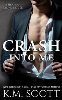 Crash Into Me  Heart of Stone  1