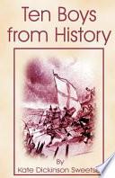 Ten Boys from History