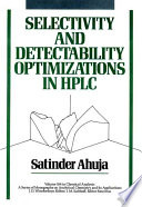 Selectivity and Detectability Optimizations in HPLC Book
