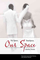 My Space  Your Space  Our Space