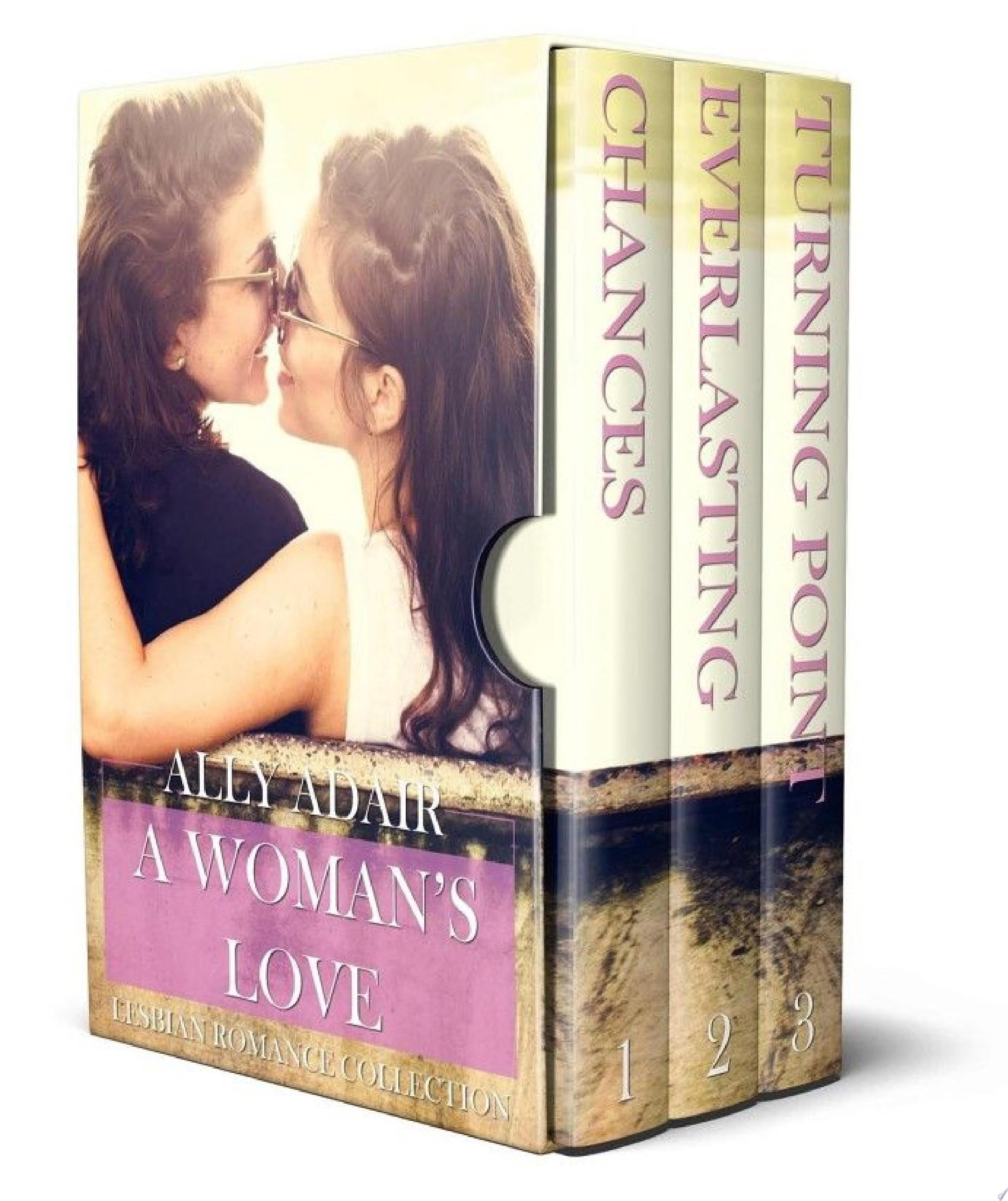 A Woman s Love  Lesbian Romance Collection  F F Romance Box Set