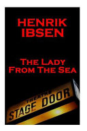 Henrik Ibsen   The Lady from the Sea