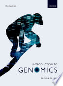 """Introduction to Genomics"" by Arthur M. Lesk"