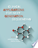 Clinical Applications for Next-Generation Sequencing