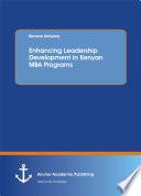 Enhancing Leadership Development In Kenyan Mba Programs
