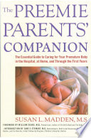 The Preemie Parents  Companion