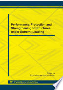 Performance Protection And Strengthening Of Structures Under Extreme Loading Book PDF