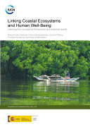 Linking Coastal Ecosystems and Human Well being