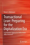 Transactional Lean: Preparing for the Digitalization Era