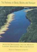The Pantanal of Brazil  Paraguay and Bolivia Book