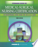 Springhouse Review for Medical-surgical Nursing Certification