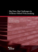 Big Data, Big Challenges in Evidence-Based Policy Making