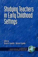 Studying Teachers in Early Childhood Settings