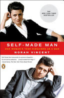 """""""Self-Made Man: One Woman's Year Disguised as a Man"""" by Norah Vincent"""