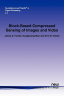 Block based Compressed Sensing of Images and Video
