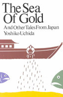 The Sea of Gold, and Other Tales from Japan