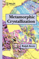 Metamorphic Crystallization