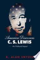 America Discovers C S Lewis Book PDF