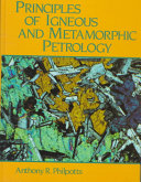 Principles of Igneous and Metamorphic Petrology Book