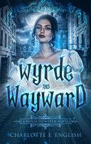 Wyrde and Wayward Pdf/ePub eBook